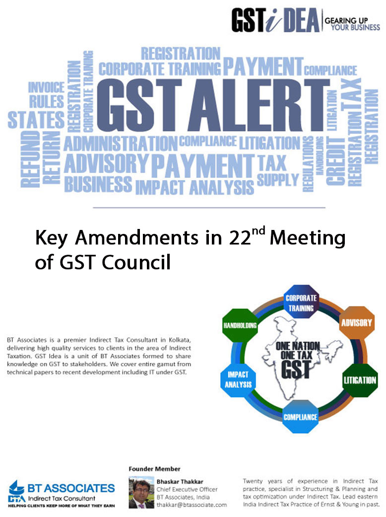 Key Amendments in 22nd Meeting of GST Council
