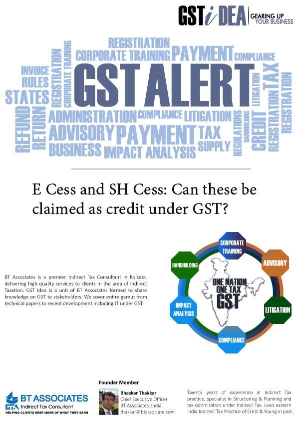 E Cess and SH Cess: Can these be claimed as credit under GST?