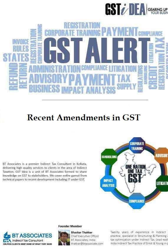Recent Amendments in GST