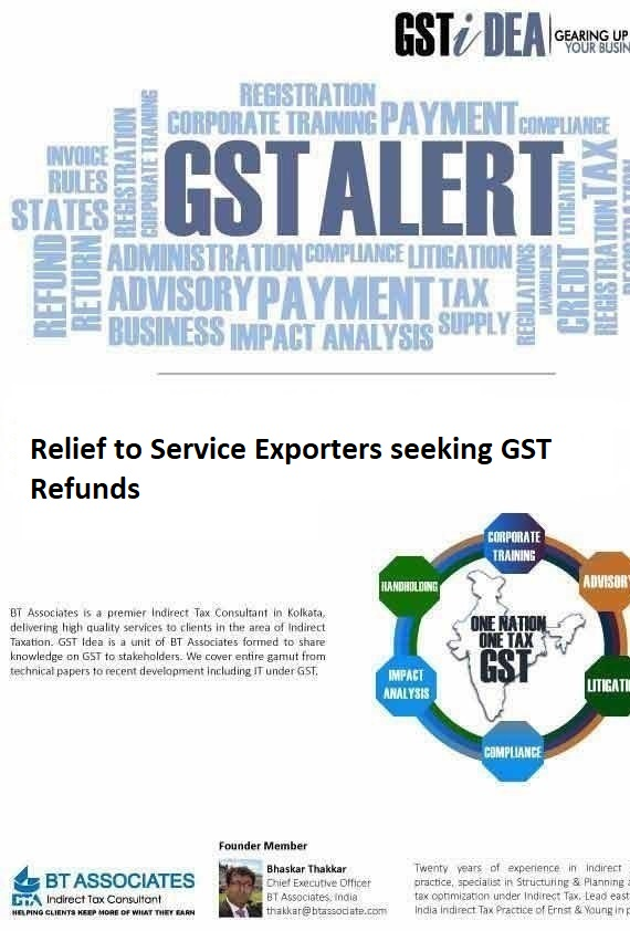Relief to Service Exporters seeking GST Refunds